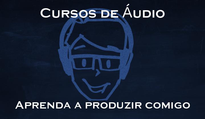 Cursos de áudio